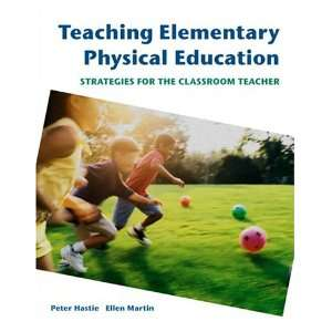Teaching Elementary Physical Education: Strategies for the