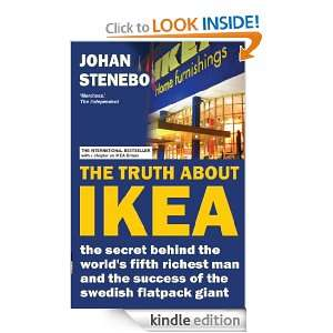 The Truth about IKEA: The Secret Success of the Worlds most Popular