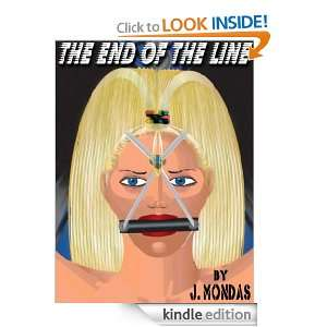 The End Of The Line: J. Mondas:  Kindle Store