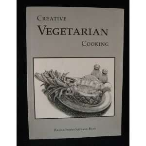 Creative Vegetarian Cooking by Beas, Radha Soami Satsang: Books