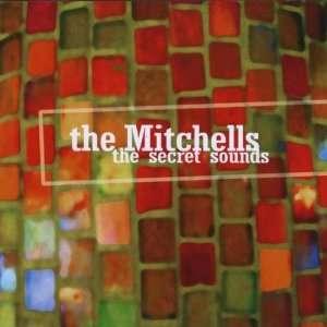 Secret Sounds: Mitchells: Music