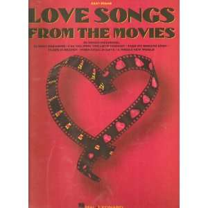Love Songs from the Movies, 39 Songs, Easy Piano with
