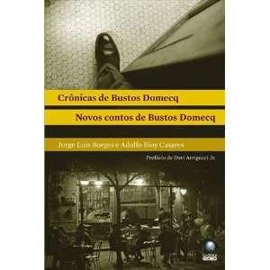 ) (9788525047595): Jorge Luis Borges / Adolfo Bioy Casares: Books