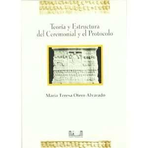 el protocolo (9788495118356) María Teresa Otero Alvarado Books