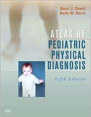 Atlas of Pediatric Physical Diagnosis Text with Online Access