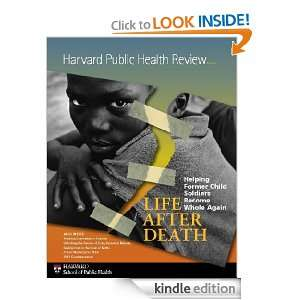 Harvard Public Health Review, Fall 2011 Life After Death Rachel