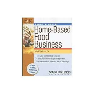 Start & Run a Home Based Food Business [Paperback]: Mimi