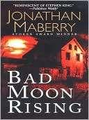 Bad Moon Rising (Pine Deep Jonathan Maberry