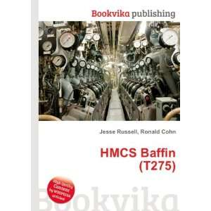 HMCS Baffin (T275) Ronald Cohn Jesse Russell Books