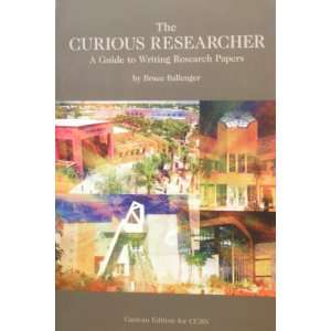 to Writing Research Papers (9780536322463): Bruce Ballenger: Books