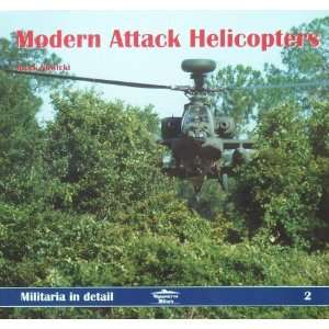 Militaria in Detail No. 02   Modern Attack Helicopters