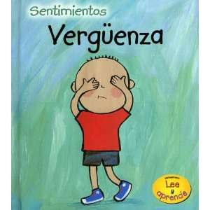 Verguenza = Embarrassed (Sentimientos) (Spanish Edition): Sarah Medina