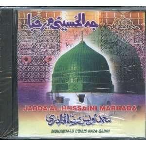 Jadda Al Hussaini Marhaba Muhammad Owais Raza Qadri