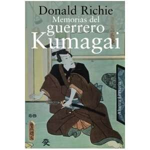 del guerrero Kumagai / Memoirs of the Kumagai Warrior (Spanish