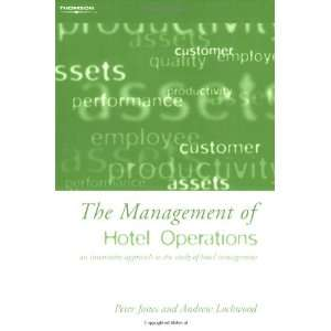 The Management of Hotel Operations (9780826462947) Peter