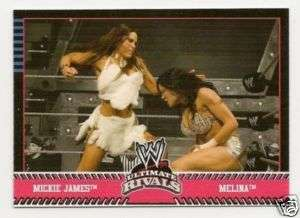 MICKIE JAMES/MELINA #66 2008 WWE Ultimate Rivals DIVA