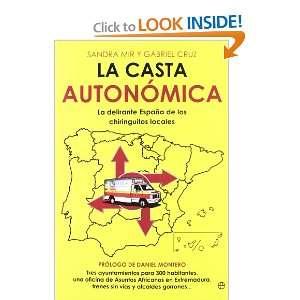 la casta autonomica actualidad esfera spanish edition and over one