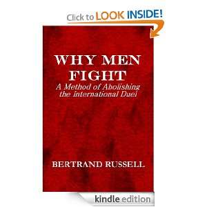 WHY MEN FIGHT Bertrand Russell  Kindle Store