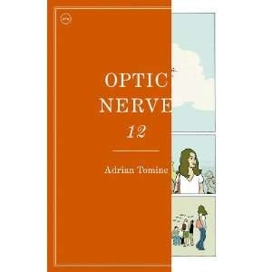 Optic Nerve #12: Adrian Tomine: 9781770460683:  Books