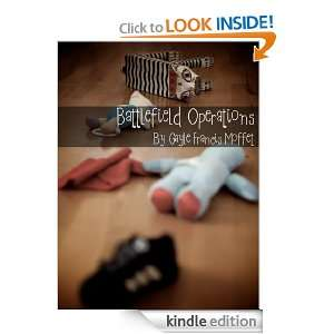 Battlefield Operations: Gayle Francis Moffet:  Kindle Store