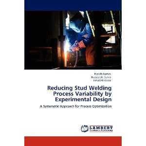 Reducing Stud Welding Process Variability by Experimental
