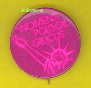 Womens Caucus 1960s protest pinback button badge