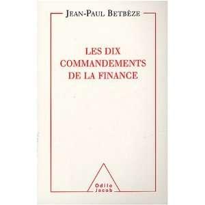les dix commandements de la finance (9782738113122): Jean