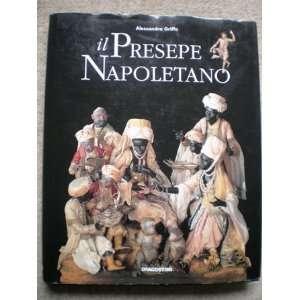Il presepe napoletano: Personaggi e ambienti (Italian