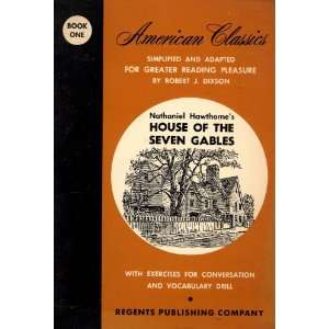 Nathaniel Hawthornes House of the Seven Gables  American