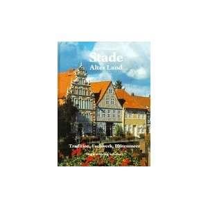 Stade. Altes Land (9783929229783): Uwe Dammann: Books