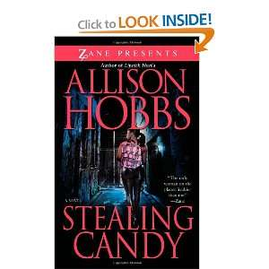 Stealing Candy (Zane Presents) (9781593092818) Allison Hobbs Books