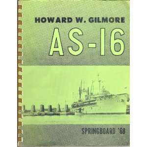 Howard W. Gilmore AS 16 Springboard Cruise Book 1968 Unknown Books