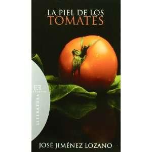 Skin (Spanish Edition) (9788474908589): Jose Jimenez Lozano: Books