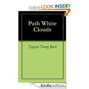 Path White Clouds Nguyen Tuong Bach, KEN DANCER  Kindle