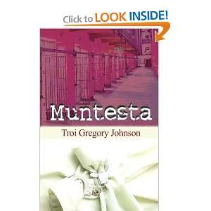 Muntesta (9781592321377) Troi Johnson Books