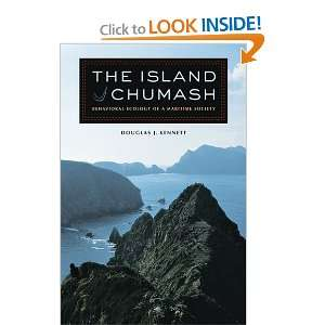 The Island Chumash: Behavioral Ecology of a Maritime