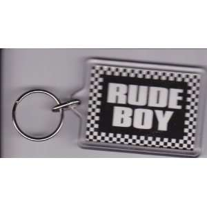 Rude Boy Plastic Key Chain / Keychain