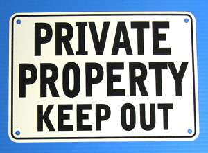 PRIVATE PROPERTY KEEP OUT WARNING SIGN, METAL,