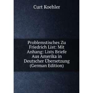 in Deutscher Ã?bersetzung (German Edition) Curt Koehler Books