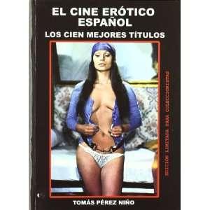 . LOS CIEN MEJORES TITULOS (9788496613515): TOMAS PEREZ NIÑO: Books