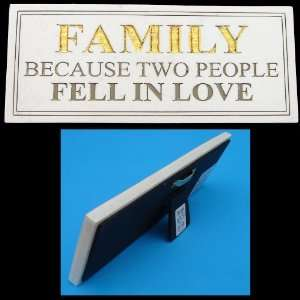 Wall Sign FAMILY   Beacuse Two People Fell In Love