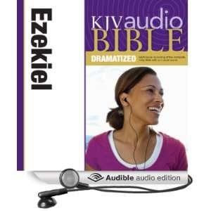 KJV Audio Bible Ezekiel (Dramatized) (Audible Audio
