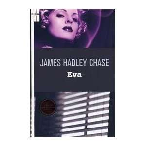 EVA (Spanish Edition) (9788498673340): CHASE JAMES H.: Books