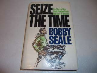 TIME by BOBBY SEALE Story Black Panther Party & Huey P Newton 1ST HC