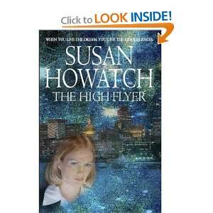 The High Flyer (9780316851770) Susan Howatch Books