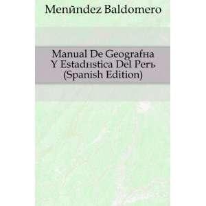stica Del Perú (Spanish Edition) Menéndez Baldomero Books