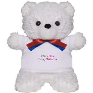 Bear White Cancer I Wear Pink Ribbon For My Mommy