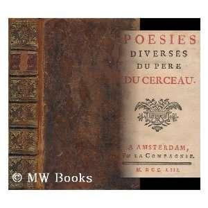 Diverses Du R. Pere Du Cerceau Jean Antoine. Du Cerceau Books