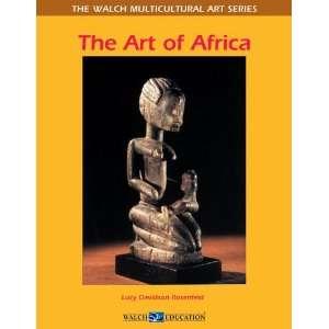 Art the Art of Africa (9780825167478) Lucy Davidson rosenfeld Books