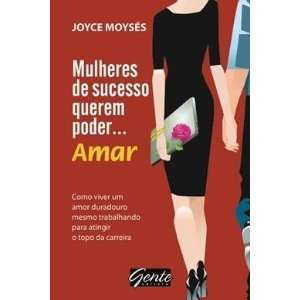 Mulheres de Sucesso Querem Poder. . . Amar (Em Portugues